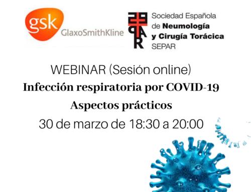 Webinar: Infección respiratoria por COVID-19. Aspectos prácticos.